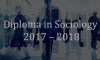 Diploma in Sociology 2017 – 2018 (Deadline Extended)