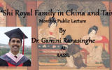"Lecture on ""Shi Royal Family in China and Taiwan"" By Dr. Gamini Ranasinghe at RASSL"