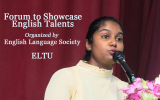 Forum to Showcase English Talents by  English Language Society of ELTU