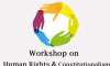 One day workshop on Constitutionalism and Human Rights