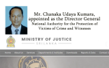 Mr. Chanaka Udaya Kumara, appointed as the Director General, National Authority for the Protection of Victims of Crime and Witnesses