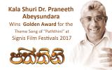 Kala Shuri Dr. Praneeth Abeysundara wins Golden Award for best lyrics