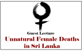 Guest Lecture on Unnatural Female Deaths in Sri Lanka