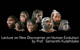 Guest Lecture on 'New Discoveries on Human Evolution'