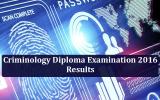 Results of Criminology Diploma Examination 2016