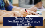 Diploma in Sociology Exam Time Table (2nd Semester 2017- 2)