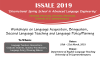 Workshops on Language Acquisition, Bilingualism, Second Language Teaching and Language Policy/Planning